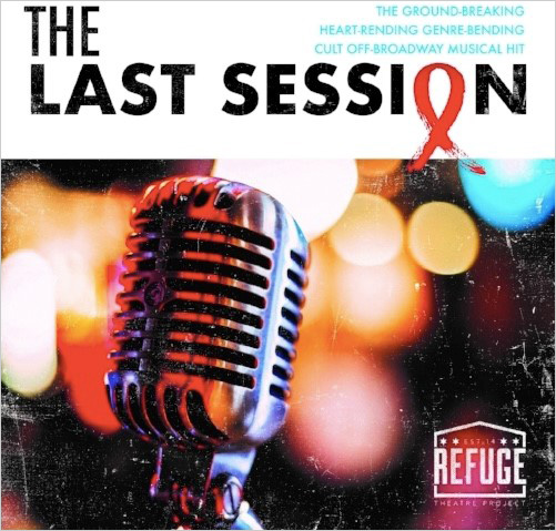 $10 Off Tickets to Refuge Theatre Project's The Last Session