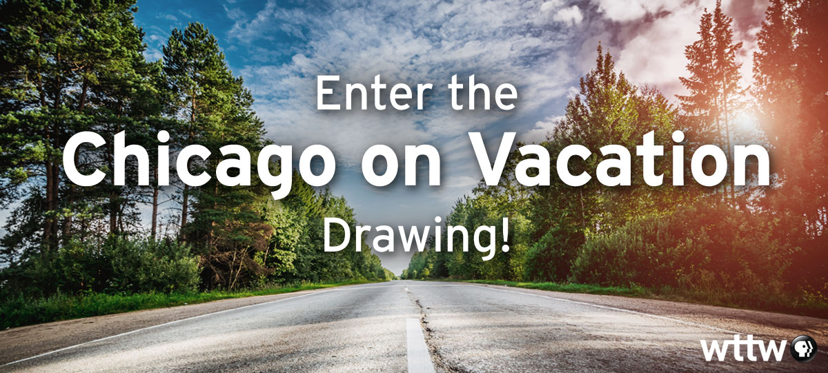 Enter the Chicago on Vacation Drawing