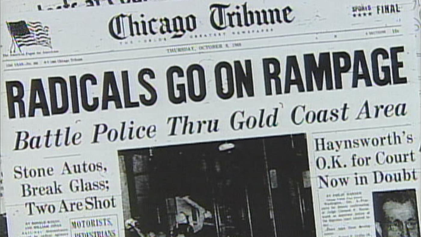 Chicago's Forgotten 'Days of Rage' | WTTW Chicago