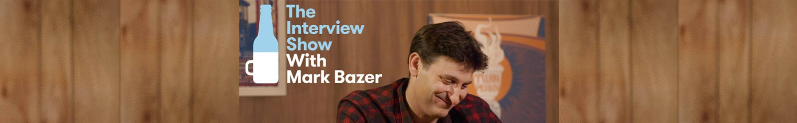 The Interview Show with Mark Bazer