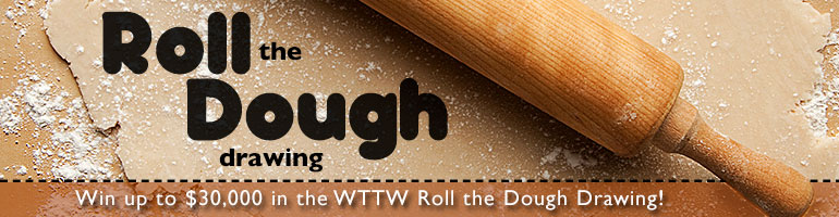 WTTW Roll the Dough Drawing