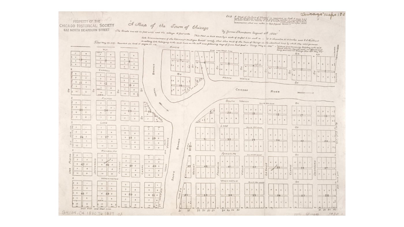 James Thompson's Plat of 1830 laid out Chicago's first streets and lots