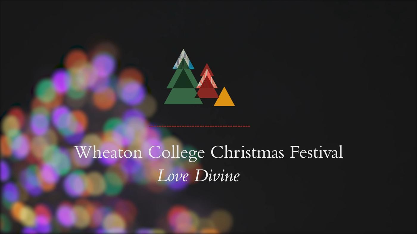 Wheaton College Christmas Festival: Love Divine. Image: Wheaton College