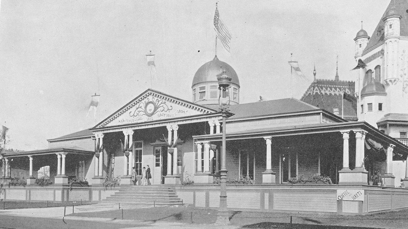 The Haitian Pavilion at the 1893 World's Columbian Exposition in Chicago