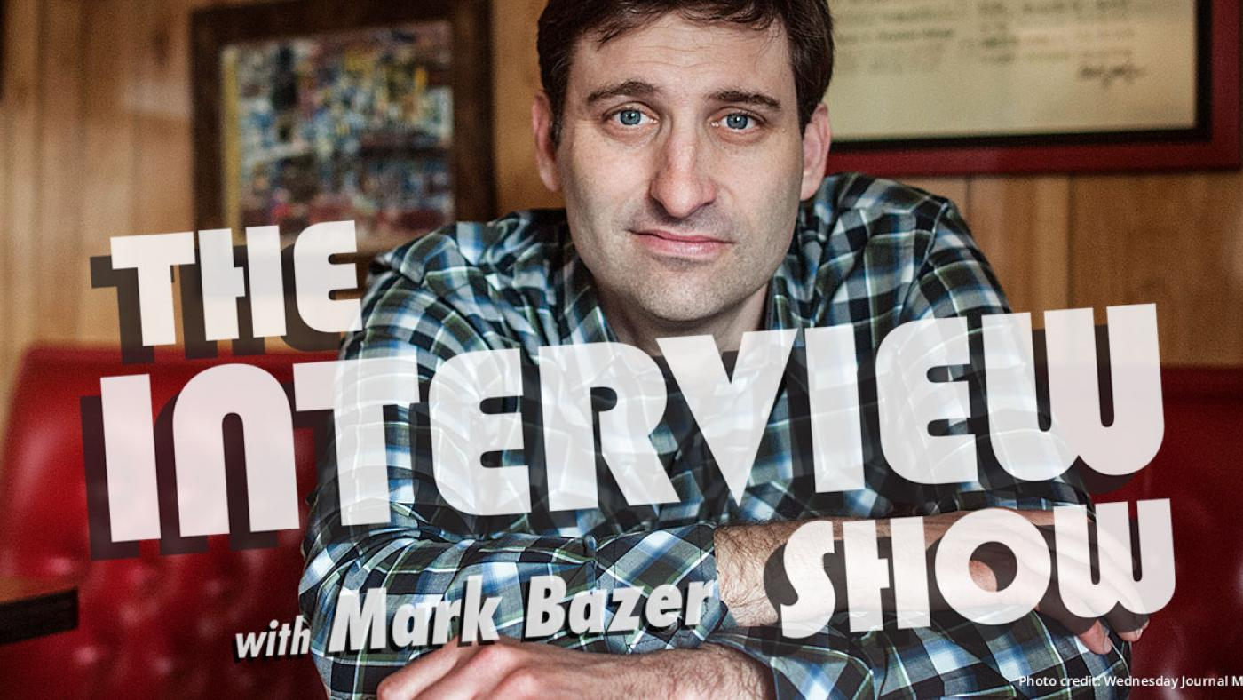 The Interview Show with Mark Bazer. (Photo courtesy of Wednesday Journal Media)
