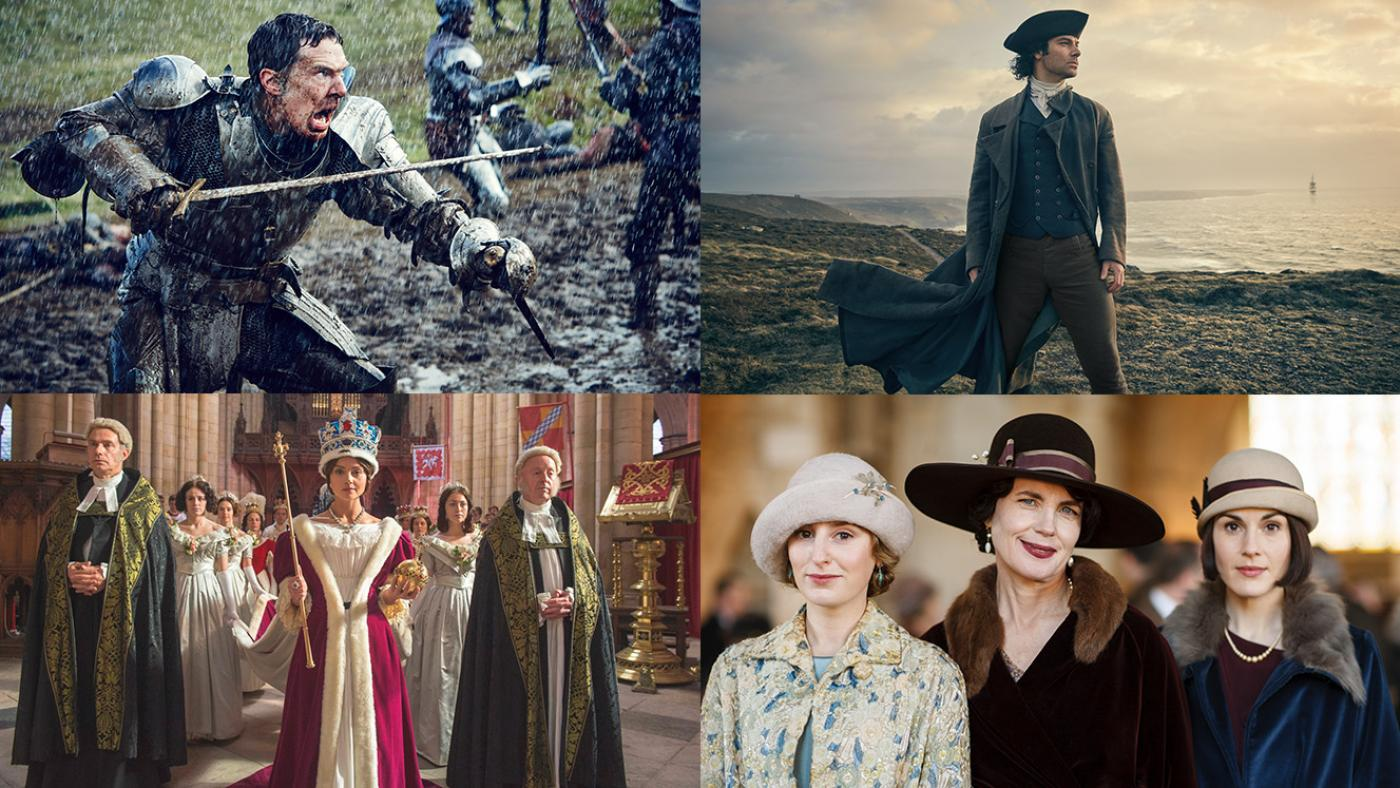 The Hollow Crown, Poldark, Victoria, and Downton Abbey.