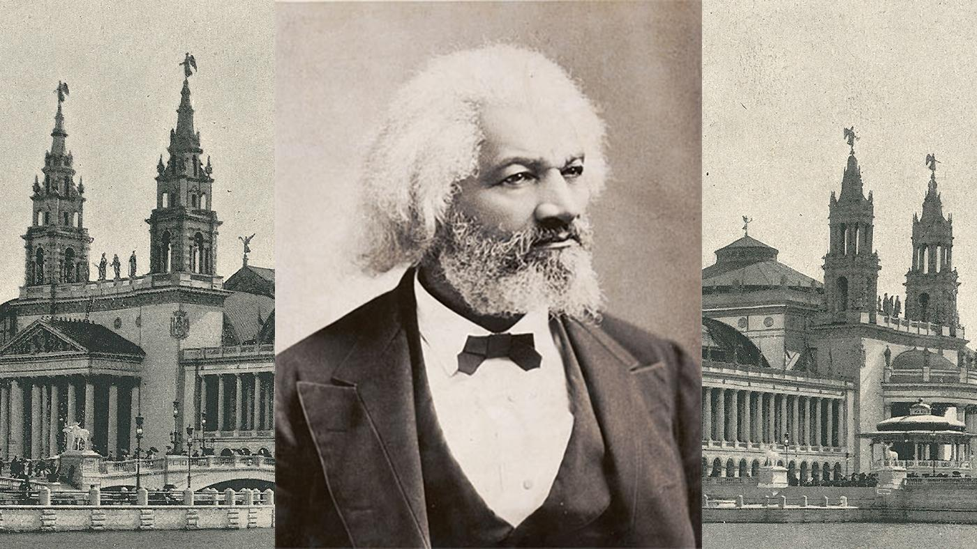 Frederick Douglass was the representative of Haiti at the 1893 World's Columbian Exposition in Chicago. Image (of Douglass): Chicago History Museum