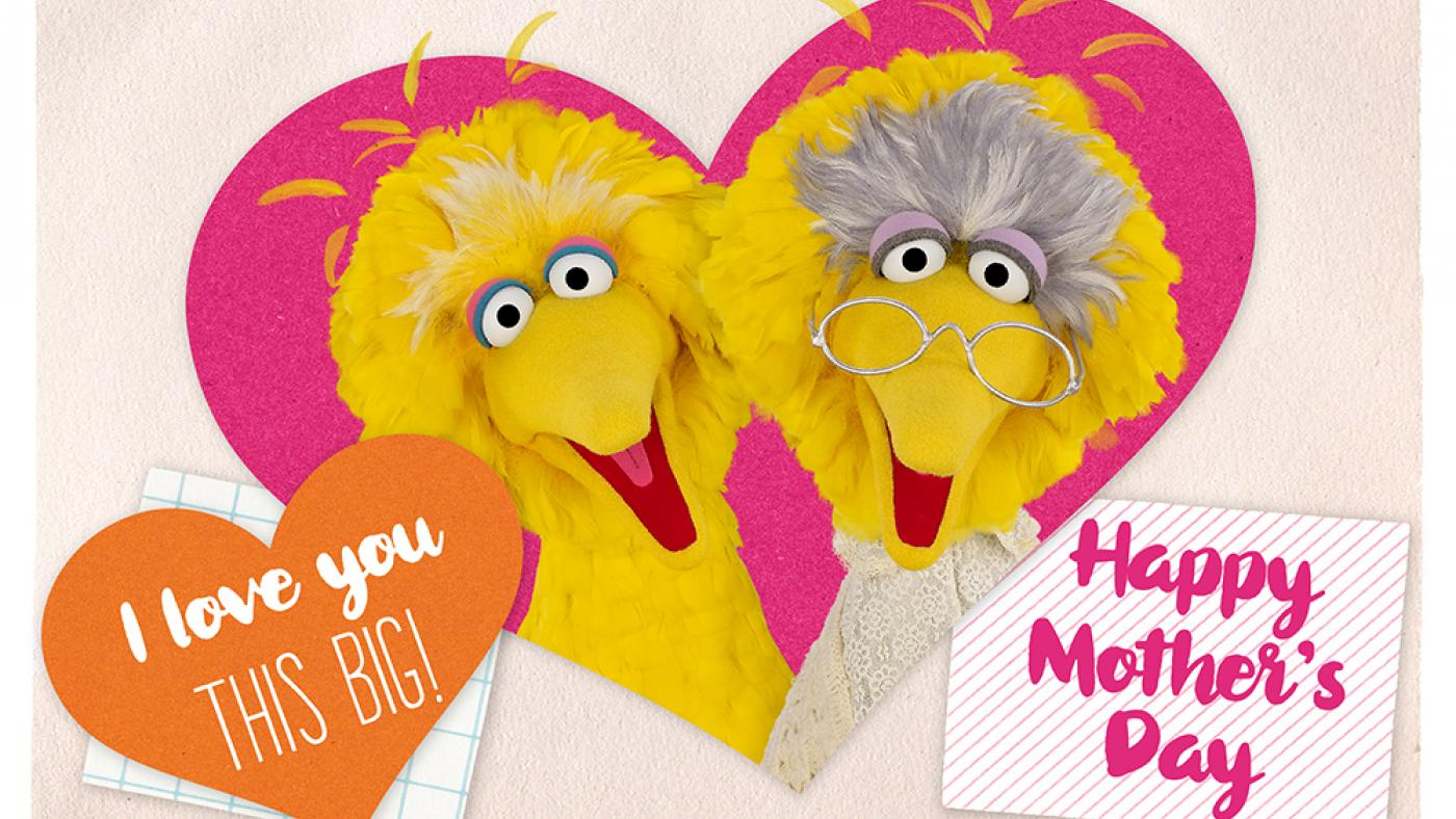 Happy Mother's Day from Big Bird
