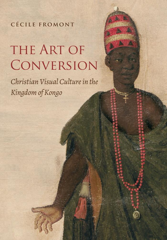 "Cécile Fromont's book, ""The Art of Conversion."" (Courtesy of Cécile Fromont)"